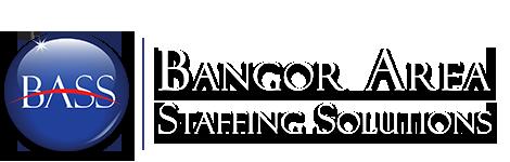 Bangor Maine Staffing Agency   Bangor Area Staffing Solutions - BASS